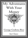 My Adventures With Your Money (eBook)